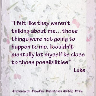 "Luke ""I felt like they weren't talking about me…those things were not going to happen to me. I couldn't mentally let myself be close to those possibilities."""